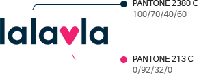 lalavla의 색상규정을 나타내는 이미지로 lalavla의 로고는 총 2개의 색깔로 구성됩니다. 상세하게는 PANTONE 2380 C, PANTONE 213 C 입니다.
