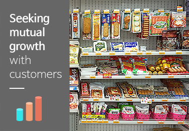 Seeking mutual growth with customers